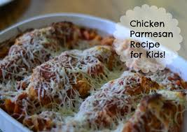 Chicken Parmesan Recipe For Kids This Easy Can Be Made In A Snap And