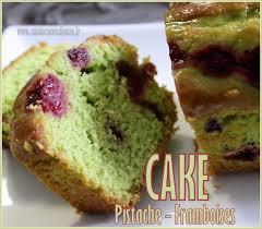 cake a la pate de pistache cake pistache framboises dessert pistaches