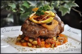 cuisine osso bucco osso bucco de veau sur lits de brunoise de légumes la cuisine de doria