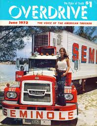 100 American Trucking Overdrive Magazine 19721973 Voice Of The Trucker Flashbak