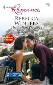 The Italian Playboys Secret Son Mediterranean Dads By Winters Rebecca