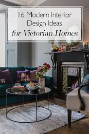 100 Home Design Modern Interior 16 Ideas For Ising Updating Your Victorian Decor
