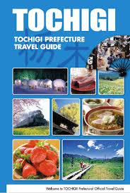 TOCHIGI Tochigi Prefecture Travel Guide
