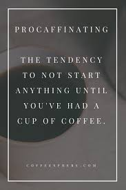 25 Coffee Quotes Funny That Will Brighten Your Mood