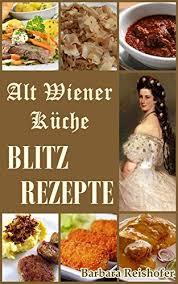 blitzrezepte alt wiener küche 4 barbara reishofer