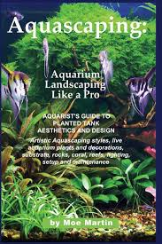 Buy Aquascaping: Aquarium Landscaping Like A Pro: Aquarists Guide ... Planted Tank Contest Aquarium Design Aquascape Awards How To Create Your First Aquascaping Love Pin By Marius Steenblock On Pinterest The Month September 2008 Pinheiro Manso Creating Nature Part 1 Inspiration A Beginners Guide To Aquaec Tropical Fish Style The Complete Brief Progressive Art Of 2013 Xl Pt2 Youtube Aquadesign Dutch Sytle Aquascape Best Images On Appartment Iwagumi Der Der Firma Dennerle Ist Da Aqua Nano