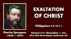 Sermon 0101 The Exaltation Of Christ Charles Spurgeon 1856