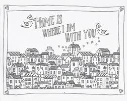 Printable Quote Coloring Page Instant Download Home Is Where I Am With You Digital Art