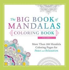 The Big Book Of Mandalas Coloring Volume 2 More Than 200 Mandala