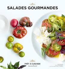 cuisine marabout salades gourmandes cuisine marabout salade gourmand brunch
