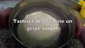 tamiser cuisine tamisez la farine technique geste professionel