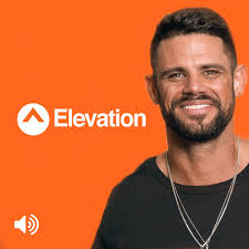 Elevation With Steven Furtick By Church On Apple Podcasts
