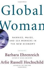 Nonfiction Book Review GLOBAL WOMAN Nannies Maids And Sex
