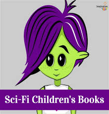Science Fiction Childrens Books