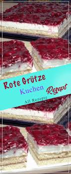 rote grütze kuchen rezept kochen rezepte einfach