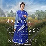 Abiding Mercy Amish Mercies Series Book 1