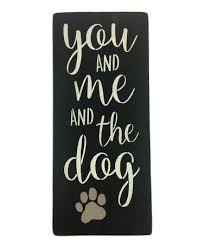 Take A Look At This You Me And The Dog Wall Art Today