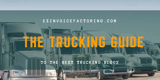 The Best Blogs For Truckers To Follow - EZ Invoice Factoring