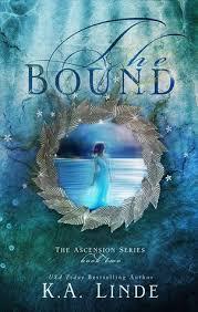 The Bound Ascension 2 By KA Linde