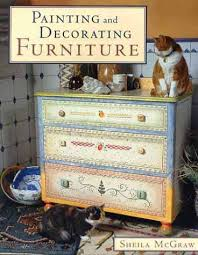 Painting Ideas For Furniture And Decorating Sheila McGraw 9781552093801 Amusing 22 On Home Design