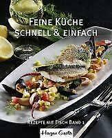 feine küche 01 schnell und einfach hagen grote 2011 gebundene ausgabe günstig kaufen ebay