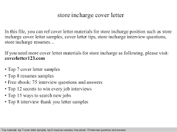 Store Incharge Cover Letter In This File You Can Ref Materials For Sample
