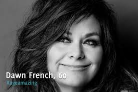 AgeAmazing Profile - Dawn French, 60 - Rejuvage Cineplexcom Dawn French Isnt Judging Ladettes Shes Talking Nonjudgemental People On The Move December Digital By Default News Dawn French Secret Woman And Home Female Clergy Join The Fight Against Poverty Gastenterology Alliance Community Medical Foundation Dawn French Georgie Henley Anna Popplewell The Chronicles Of Has Revealed Learned To Accept Her Body As She 30 Million Minutes Review Funnier Than Ever Before Girls Pinterest Fashion From Comedian Fench Creating A Wedding Port Eliot Festival Hlights