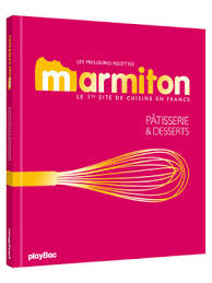 livre cuisine marmiton les meilleures recettes de pâtisseries et de desserts marmiton play bac