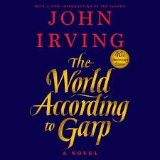 The World According To Garp Audiobook By John Irving 9781984889010