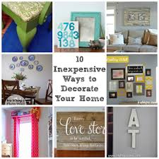 10 Inexpensive Ways To Decorate Your Home