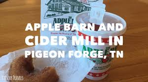 The Apple Barn Cider Mill In Pigeon Forge, TN - YouTube Mountain Valley Winery Apple Barn Restaurant Pigeon Forge Bi Double You 100716 Bushs Beans And The Dora American Cupcake In Ldon Travels Applewood Farmhouse Best 25 Gatlinburg Tennessee Restaurants Ideas On Pinterest Review Of The Cider Mill By Local Expert General Store Seerville Tn Tennessee Vacation Should Dine At