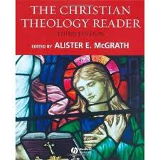 The Christian Theology Reader By Alister E McGrath