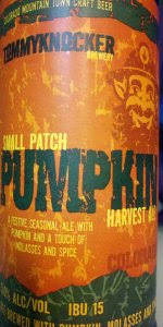 Ichabod Pumpkin Beer Calories by Small Patch Pumpkin Harvest Ale Tommyknocker Brewery Beeradvocate