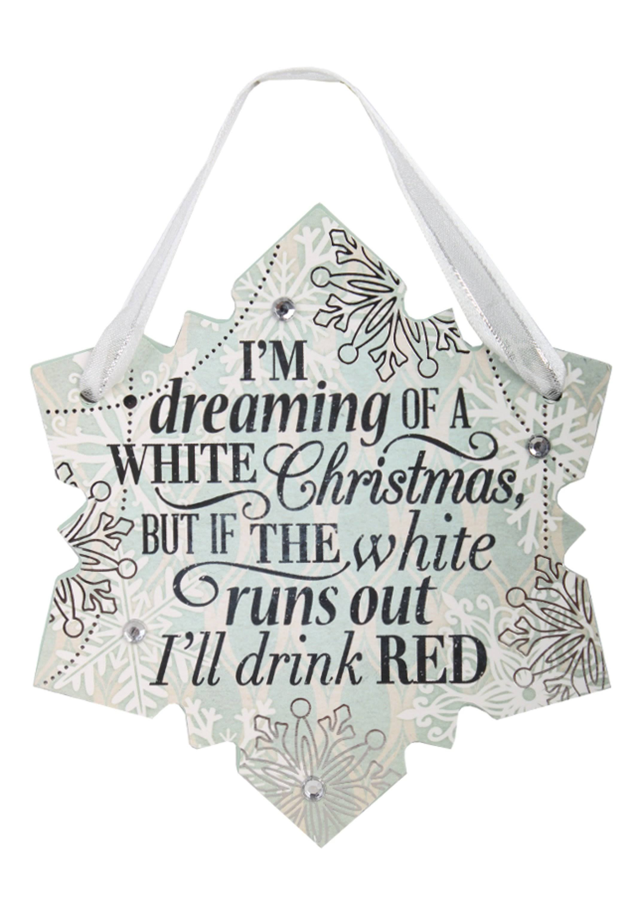 Festive Word Hanging Ornament - I'm Dreaming of A White