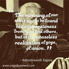 A Quote From Rabindranath Tagore 200 Hour Yoga Teacher Training Program Follow Us On Facebook