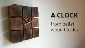 How To Make A Clock From Pallet Wood Blocks - YouTube Rustic Wall Clock Oversized Oval Roman Numeral 40cm Pallet Wood Diy Youtube Pottery Barn Shelves 16 Image Avery Street Design Co Farmhouse Clocks And Fniture Best 25 Large Wooden Clock Ideas On Pinterest Old Wood Projects Reclaimed Home Do Not Use Lighting City Reclaimed Barn Copper Pipe Round Barnwood Timbr Moss Clock16inch Diameter Products