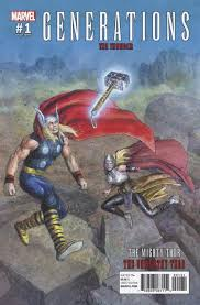 Marvel Comicss Generations Unworthy Thor Mighty Issue 1c