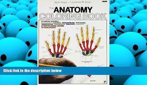 PDF DOWNLOAD The Anatomy Coloring Book READ ONLINE