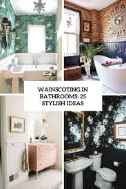 Wainscoting In Bathrooms: 25 Stylish Ideas - DigsDigs 60 Best Bathroom Designs Photos Of Beautiful Ideas To Try 40 Design Top Designer Bathrooms 18 Shabby Chic Suitable For Any Home Homesthetics 50 Small That Increase Space Perception Rustic Inspired By Natures Beauty Latest Inspire Realestatecomau 100 Decorating Decor Ipirations For 5 Country Bathroom Ideas Transform Your Washroom The English Fniture Ikea 10 On A Budget Victorian Plumbing 3 Using Moroccan Fish Scales Mercury Mosaics