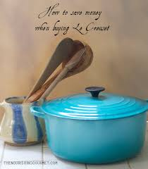 le creuset pots prices how to save money on le creuset cookware
