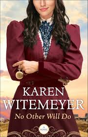 NO OTHER WILL DO By Karen Witemeyer Character Interview