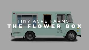 100 Truck Farms Tiny Acre The Flower Featuring Local Blooms By Stacy