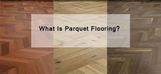 What Is Parquet Wood Flooring