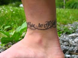 Live To Ride Words Tattoo On Ankle