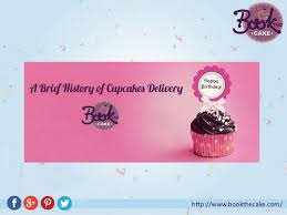 Know More About The Short History Of Cupcakes