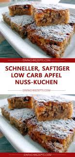 schneller saftiger low carb apfel nuss kuchen