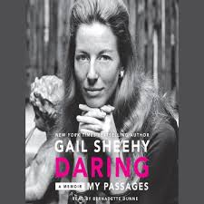 Daring My Passages Audiobook By Gail Sheehy 9780062309204