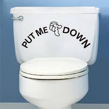 Decals For Bathrooms by Put Me Down Quotes Black Vinyl Wall Decals For Bathrooms Toilet