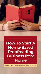 How to Start a Home Based Proofreading Business
