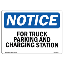 100 Heavy Duty Truck Parking OSHA Notice Fork And Charging Station Sign
